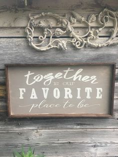 Together Is Our Favorite Place To Be Wood Sign 12 x 24