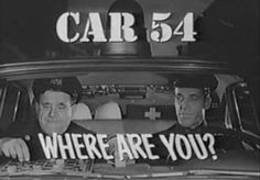 60s TV Shows | remember the early 60s tv show car 54 where are you