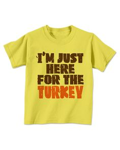 Toddler Thanksgiving Outfit Shirt Boy Girl - Turkey Shirt - Gobble Till You Wobble Shirt  - BLH006 Here For The Turkey