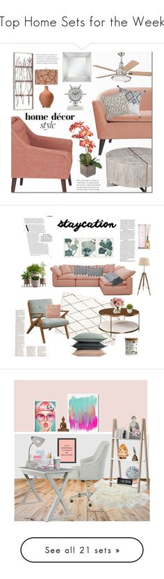 """""""Top Home Sets for the Week"""" by polyvore ❤ liked on Polyvore featuring interior, interiors, interior design, home, home decor, interior decorating, Jennifer Taylor, Kichler, Universal Lighting and Decor and homedecor"""