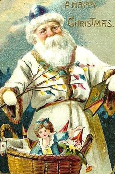 "Vintage Santa Christmas Postcard, ""A Happy Christmas"". Santa Claus in white robe and blue hat. Old Fashioned Christmas, Christmas Scenes, Christmas Past, Victorian Christmas, Father Christmas, Vintage Christmas Cards, Retro Christmas, Vintage Holiday, Christmas Greeting Cards"
