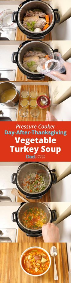 Pressure Cooker Day-After-Thanksgiving Vegetable Turkey Soup. A great way to use that leftover turkey carcass - and any other vegetables you have on hand. Turkey Soup From Carcass, Creamy Turkey Soup, Digital Pressure Cooker, Instant Pot Pressure Cooker, Pressure Cooker Recipes, Slow Cooker, Turkey And Dumplings, Thanksgiving Vegetables