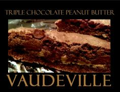 Vaudeville Belvidere Biscuits. Triple Chocolate Peanut Butter.
