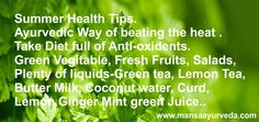Summer Health Tips-Mansa Ayurveda , Visit us for more information:- www.mansaayurveda.com, or Call us at :- +91- 99887-20740