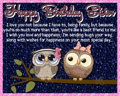 If your sister is your best friend then this card is perfect. Free online I Love You Not Because I Have ecards on Birthday Birthday Wishes Funny, Birthday Songs, Birthday Fun, Very Happy Birthday, Happy Birthday Banners, Sister Cards, Beautiful Birthday Cards, Happy Panda, I Love You