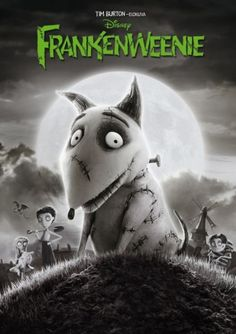 Frankenweenie (i like both the live action and stop-motion)