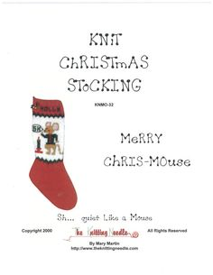 Merry Chris-Mouse Knit Christmas Stocking - The Knitting Needle KNMO-32