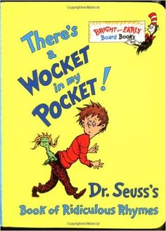 Amazon.com  There s a Wocket in My Pocket! (Dr. Seuss s Book 6961f185f