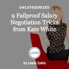 #Ask4More | Negotiation | 9 Failproof Salary Negotiation Tricks from Kate white #MoneyTalk This website is great! http://www.levo.com/ask4more