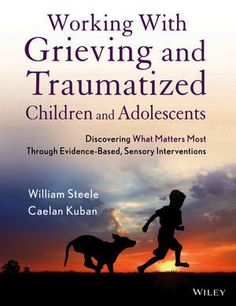 Working with Grieving and Traumatized Children and Adolescents: Discovering What Matters Most Through Evidence-Based, Sensory Interventions / Edition 1 Trauma Therapy, Therapy Tools, Music Therapy, Art Therapy, Therapy Ideas, Play Therapy, Grief Counseling, Counseling Activities, Grief Activities