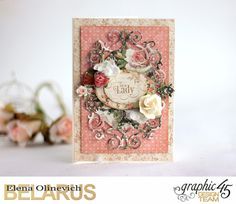 Feminine Cards, by Elena Olinevich, Portrait of a Lady, product by Graphic45, photo1b.jpg