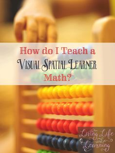 Math and visual spatial learners