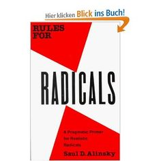 """The Citizenship class, """"Theater and Social Change,"""" is reading """"Rules for Radicals"""" by Saul Alinsky. This is a guide on how to constructively perform social change for young radicals. Junji Ito, Barack Obama, Best Political Books, Radical Book, Rules For Radicals, Thing 1, Deep, Nonfiction Books, Thoughts"""