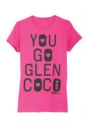 Mean Girls You Go Glen Coco Tee Too Funny! I just bought one, really nice shirts…