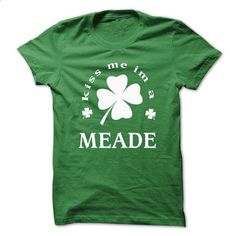[SPECIAL] Kiss me Im A MEADE St. Patricks days - #monogrammed gift #gift sorprise