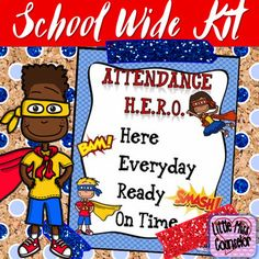 "Attendance Hero: Editable School Wide Kit Bring justice to excessive absences and tardies by promoting school wide attendance improvement and timeliness. Kit includes fun and editable posters, individual letters to spell out ""perfect attendance"", themed spirit week, attendance themed team names, attendance/timeliness count posters for"