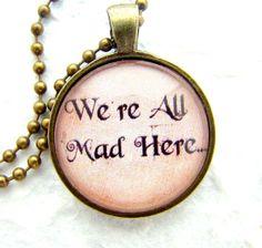 Vintage Alice in Wonderland Quotation by ExpressioneryPendant, $8.75