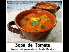 Sopa de Tomate estilo Portugués - Isla de Madeira - YouTube