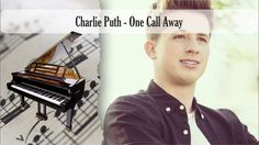 Partitura Charlie Puth - One Call Away Piano