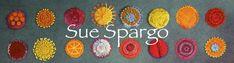 Sue Spargo - blogger, quilt artist, teacher, seller of hand-dyed wools, velvets...