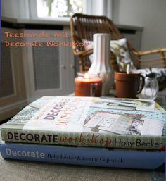 Holly Becker's Decorate Workshop – Einrichtungsliebling | Happy Home Blog