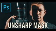 Photoshop Tutorial: Make Details POP with the Unsharp Mask (Nifty50) - YouTube