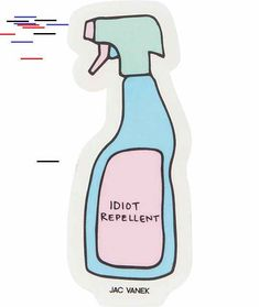 JV by Jac Vanek Idiot Repellent Sticker Fitbit, Stickers, Zip, Education, Sticker, Learning, Decal, Teaching, Studying