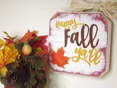Happy Fall Ya'll Wall Sign- Custom Wood Sign- Fall Pallet Art- Fall Home Decor