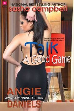 #NewRelease- Talk a Good Game by Angie Daniels