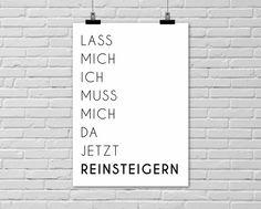 Kunstdruck, Poster für Reinsteigerer / print with quote by Einsaushundert via DaWanda.com