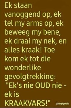 Lekker Dag, Wees, Goeie Nag, Goeie More, Afrikaans Quotes, Good Morning Wishes, Morning Greeting, Funny Sayings, Morning Quotes