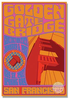 Psychedelic Golden Gate Bridge featuring Start of Construction January Million Rivets, Opening Day May T-Shirt graphic styled like the famous San Francisco psychedelic Fillmore concert posters back in The Summer of Love! Cotton Trippin' in Frisco! Psychedelic Typography, Psychedelic Art, Rock Posters, Concert Posters, Bridge Construction, Beautiful Posters, Awesome Posters, Opening Day, Summer Of Love