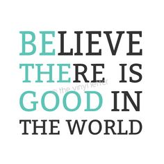 "Believe There Is Good In the World ""Be The Good"" Vinyl Wall Decal. $11.25, via Etsy."