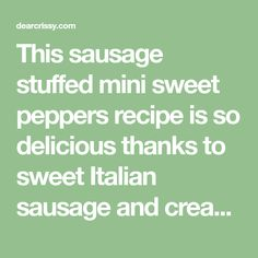 This sausage stuffed mini sweet peppers recipe is so delicious thanks to sweet Italian sausage and cream cheese. It's a perfect game day appetizer! Mini Sweet Peppers, Stuffed Sweet Peppers, Bacon Wrapped Little Smokies, Game Day Appetizers, Ground Sausage, Sweet Italian Sausage, Perfect Game, Cheese, Cream