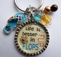 Life is better in flip flops keychain quote keys keychain flip flips