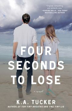 Old Story: FOUR SECOND TO LOSE #3 - SERIE TINY BREATHS, K.A. ...