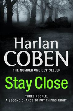 Stay Close by Harlan Coben It's a new book (I didn't enjoy the ones written years ago.) Like the story and some characters but I skip through the torture etc.