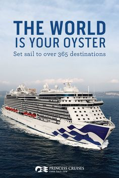 See the world with Princess. With over 365 destinations, and cruises ranging from 1-day to 111, there is sure to be an itinerary for you. Plan your dream vacation today.