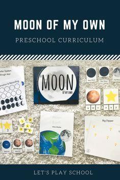 Let's Play School Preschool Curriculum - Preschool At Home, Preschool Curriculum, Preschool Activities, Homeschooling, Kindergarten, Pre K Age, Child Love, Classroom, Moon