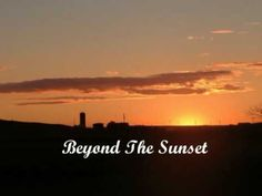 BEYOND THE SUNSET (Should You Go First)  -- See Description for the Lyrics