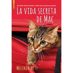 Buy La vida secreta de Mac by Melinda Metz and Read this Book on Kobo's Free Apps. Discover Kobo's Vast Collection of Ebooks and Audiobooks Today - Over 4 Million Titles! Mac, Secret Life, The Secret, The Astronaut Wives Club, Cat Sitter, Book Review Blogs, Cute Stories, Dog Stories, Used Books