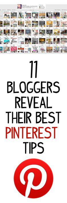 11 Bloggers Reveal Their Best Pinterest Tips #social #media