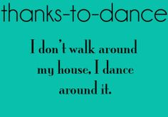 Dance Quotes Funny