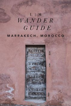 marrakech, morocco travel guide | our favorite stays + recommendations