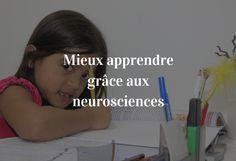 Comprendre le cerveau pour mieux apprendre : 4 choses à retenir sur le cerveau pour réussir à l'école