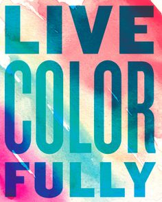 live colorfully everywhere with - photo #16