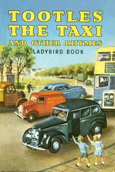 Tootles the Taxi and other rhymes (1956)