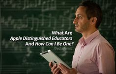 What Are Apple Distinguished Educators And How Can I Be One? - Edudemic