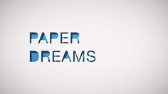 Update or Die! » » Paper Dreams