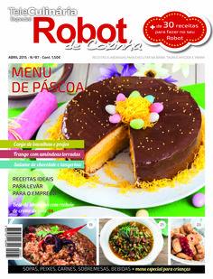 Robot de Cozinha nº 87Abril 2015 Disponivel online www.magzter.com Visite-nos em www.teleculinaria.pt